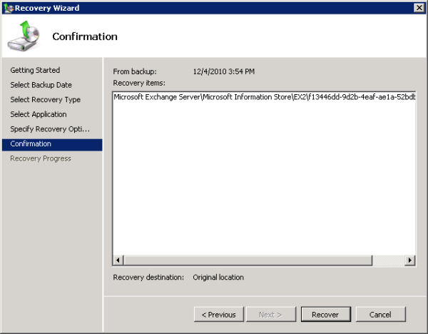 Begin the Exchange 2010 Mailbox Database restore
