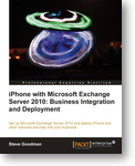 Review of iPhone with Microsoft Exchange Server 2010: Business Integration and Deployment