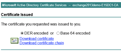 Issue an ssl certificate for exchange 2013 from a private ca download the new ssl certificate yadclub Image collections