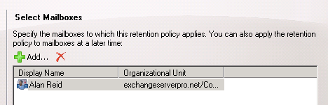 Exchange 2010 add mailbox to new retention policy