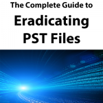 Is 2016 the Year That You Eradicate PST Files?