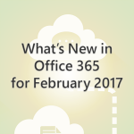 What's New in Office 365 for March 2017