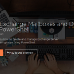 New Pluralsight Course – Managing Exchange Mailboxes and Distribution Groups in PowerShell