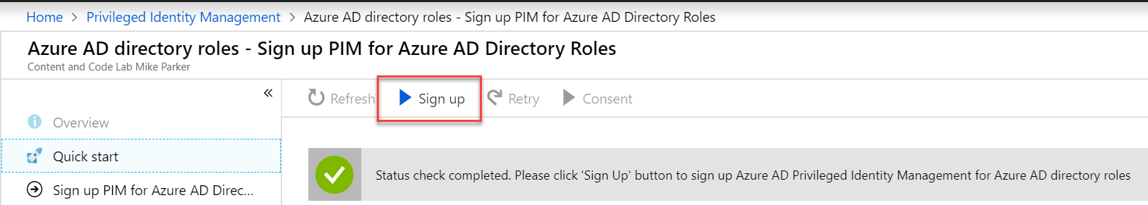 Azure AD Directory roles - Sign up for PIM for Azure AD Directory Roles